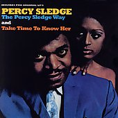 Percy Sledge: The Percy Sledge Way/Take Time to Know Her
