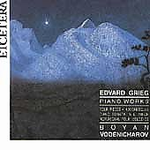 Grieg: Piano Works / Boyan Vodenicharov