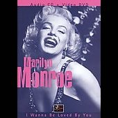 Marilyn Monroe: I Wanna Be Loved by You [Music]