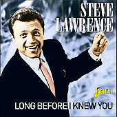 Steve Lawrence: Long Before I Knew You