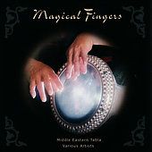 Various Artists: Magical Fingers: Middle Eastern Tabla