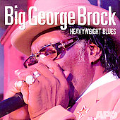 Big George Brock: Heavyweight Blues
