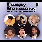Various Artists: Funny Business: The Best of Uproar Comedy, Vol. II [Digipak]