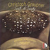 Suite of Suites - Graupner: Ouverture in D GWV 420, etc / Bonz, Antichi Strumenti