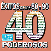 Various Artists: 40 80's y 90's Poderosas