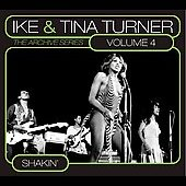 Ike & Tina Turner: The Archive Series, Vol. 4: Shakin'