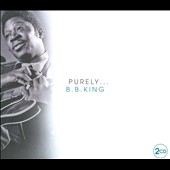 B.B. King: Purely B.B. King