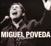 Miguel Poveda: Flamenco