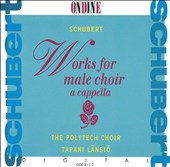 Schubert: Works for Male Choir A Cappella