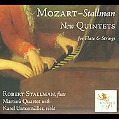 Mozart - Stallman: New Quintets for Flute & Strings
