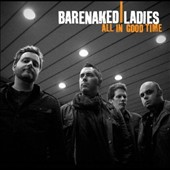 Barenaked Ladies: All in Good Time [f.y.e. Exclusive]