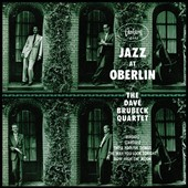 Dave Brubeck/The Dave Brubeck Quartet: Jazz at Oberlin