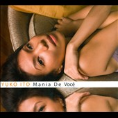 Yuko Iso: Mania De Voc&#234; [Digipak]