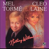 Mel Tormé: Nothing Without You