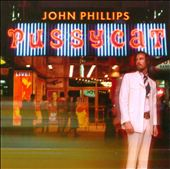 John Phillips: Pussycat