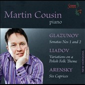 Martin Cousin plays piano works of Glazunov, Liadov and Arensky
