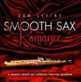 Sam Levine (Sax/Flute/Horn): Smooth Sax Cinema