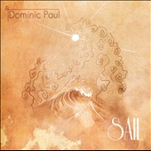 Dominic Paul: Sail