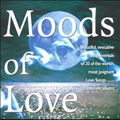Dreams & Emotion: Moods of Love *