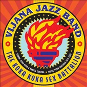 Vijana Jazz Band: The Koka Koka Sex Battalion