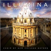 Illumina: Music of Light / Choir of New College Oxford