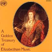 A Golden Treasury of Elizabethan Music /Broadside Band et al
