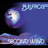 Bullfrog: Second Wind [Digipak]