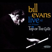 Bill Evans (Piano): Live at Art D'Lugoff's Top of the Gate [Box]