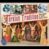 Various Artists: Turkish Tradition: Masterpieces of Turkish Musical Culture [Box]