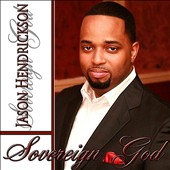 Jason Hendrickson: Sovereign God