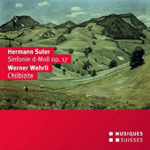 Herman Suter: Symphony in D minor, Op. 17; Werner Wehrli: Chilbizite / Bostock