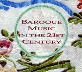 Baroque Music in the 21st Century - works by Bach, Handel, Frescobaldi, Forqueray, Purcell, Vivaldi et al.