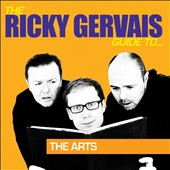 Ricky Gervais: The  Ricky Gervais Guide To..., Vol. 3: The Arts
