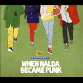When Nalda Became Punk: A Farewell to Youth [Digipak] *