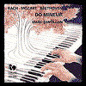 Do Mineur - Bach, Mozart, Beethoven / Marc Pantillon