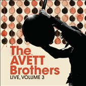 The Avett Brothers: Live, Vol. 3