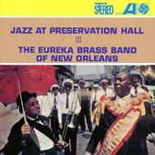 Eureka Brass Band: Jazz at Preservation Hall 1 [Remastered]