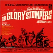Original Soundtrack: The Glory Stompers [Original Motion Picture Soundtrack]