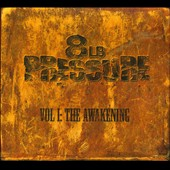 8lb Pressure: Vol. 1: The Awakening [Digipak]