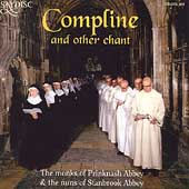Compline and other chant / Monks of Prinknash Abbey, et al