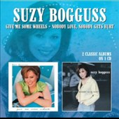 Suzy Bogguss: Give Me Some Wheels/Nobody Love, Nobody Gets Hurt