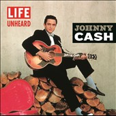 Johnny Cash: Life Unheard