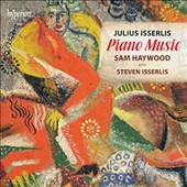 Julius Isserlis (1888-1968): Piano Music / Sam Haywood, piano, with Steven Isserlis, cello