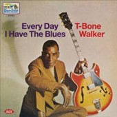 T-Bone Walker: Every Day I Have the Blues
