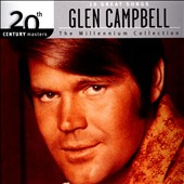 Glen Campbell: 10 Great Songs: 20th Century Masters The Millennium Collection