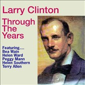 Larry Clinton: Through the Years