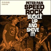 Peter Pan Speedrock: Buckle Up and Shove It *