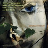 Mark Feldman Quartet/Mark Feldman (Violin)/Sylvie Courvoisier & Mark Feldman Quartet/Scott Colley/Sylvie Courvoisier/Billy: Birdies for Lulu