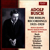 Adolf Busch, The Berlin Recordings 1921-1929 - works by Brahms, Corelli, Bach, Kreisler, Schumann / Adolf Busch, violin