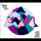Eddie Richards/Nathan Coles/Terry Francis: Wiggle for 20 Years [Slipcase] *